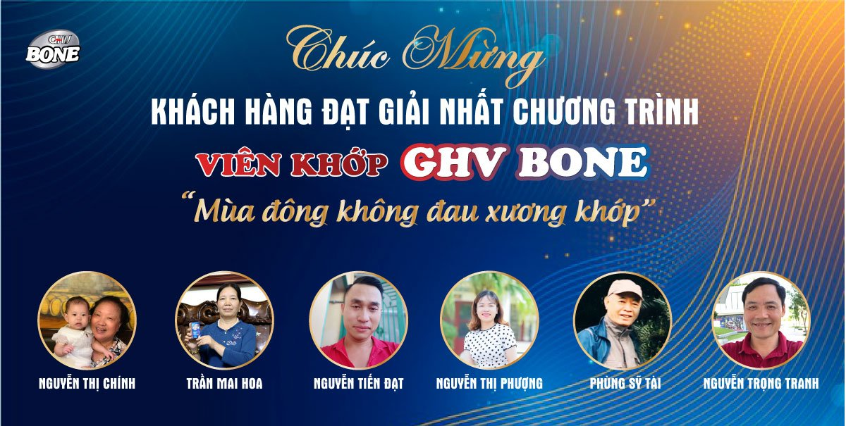 Khách hàng đạt giải Nhất là 6 hộp Viên khớp GHV Bone trị giá 3.130.000đ